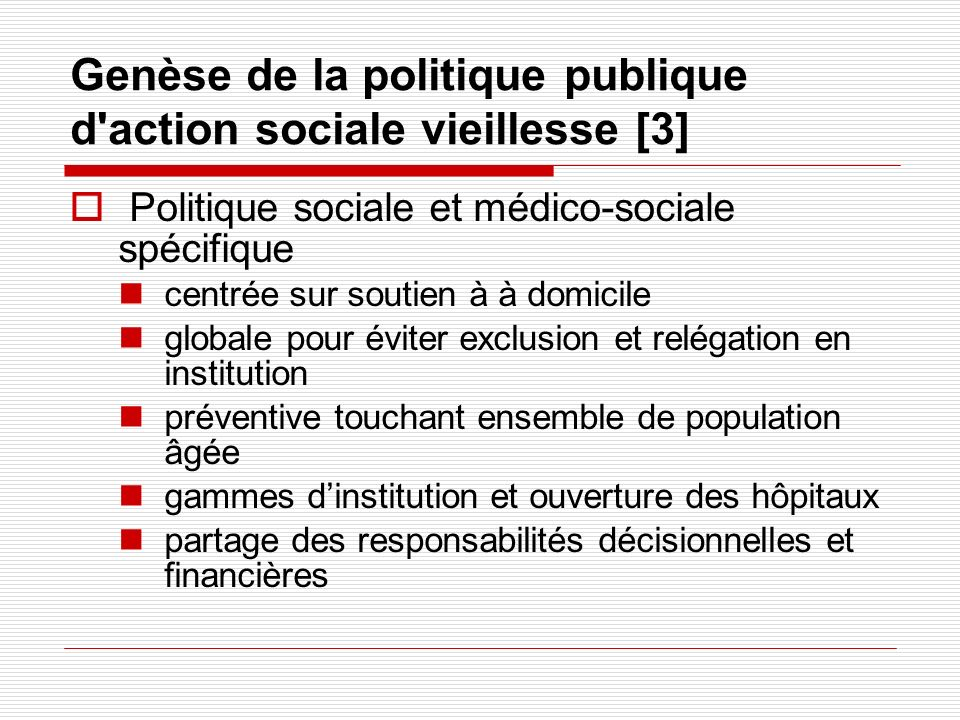 Genèse de la politique publique d action sociale vieillesse [3]